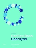 Canllaw-Bach-Caerdydd-Lowri-Haf-Cooke-Gomer